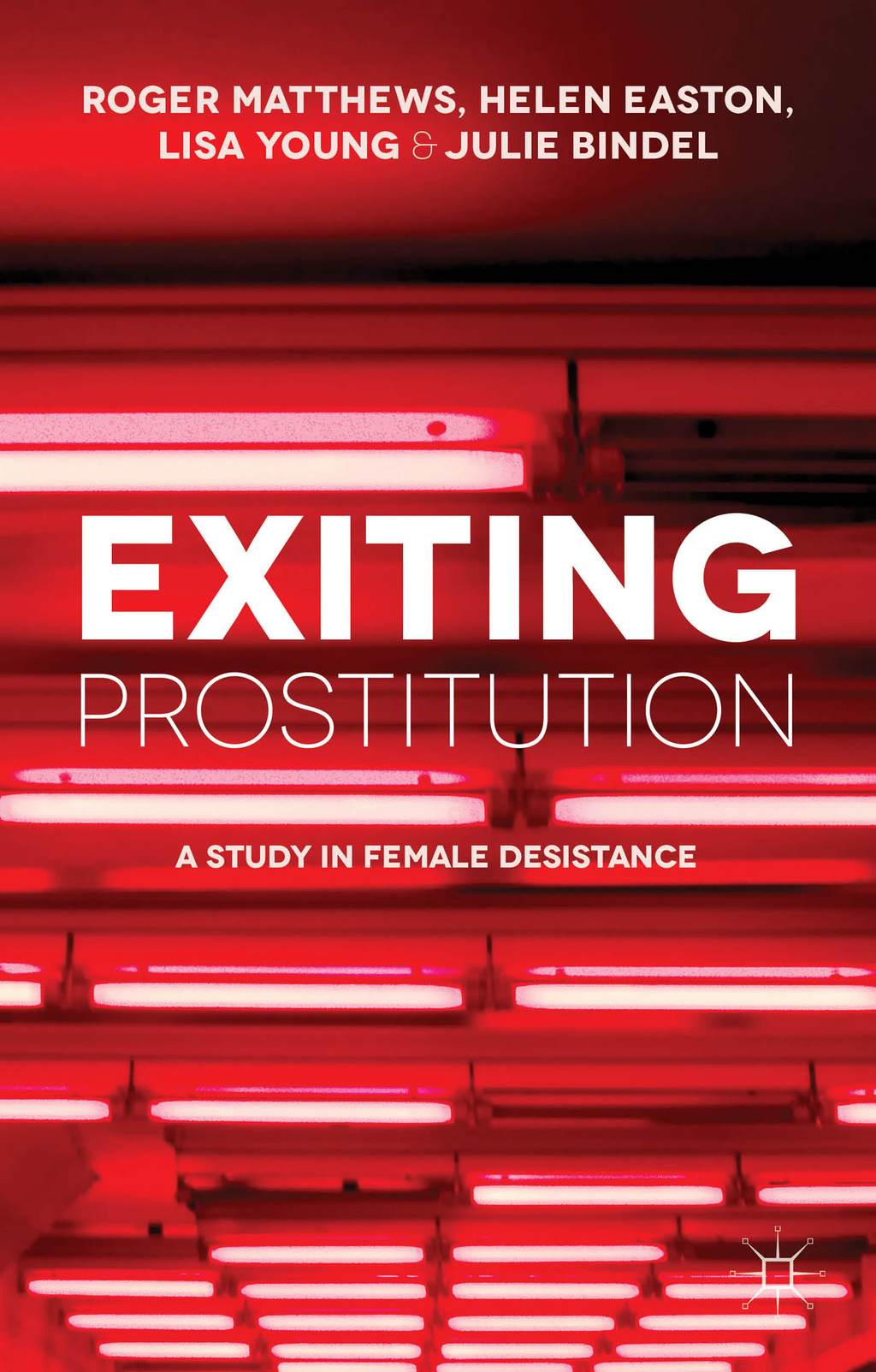 Exiting Prostitution A Study in Female Desistance