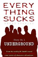 online magazine -  Everything Sucks #1, Underground