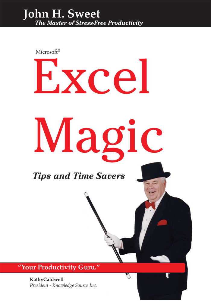 Excel Magic By: John H. Sweet