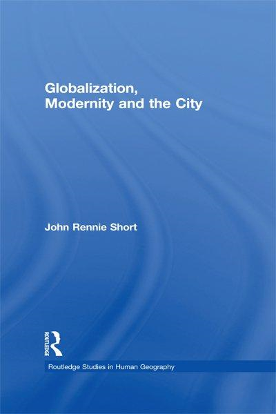 Globalization, Modernity and the City