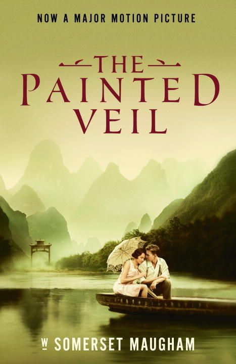 The Painted Veil By: W. Somerset Maugham