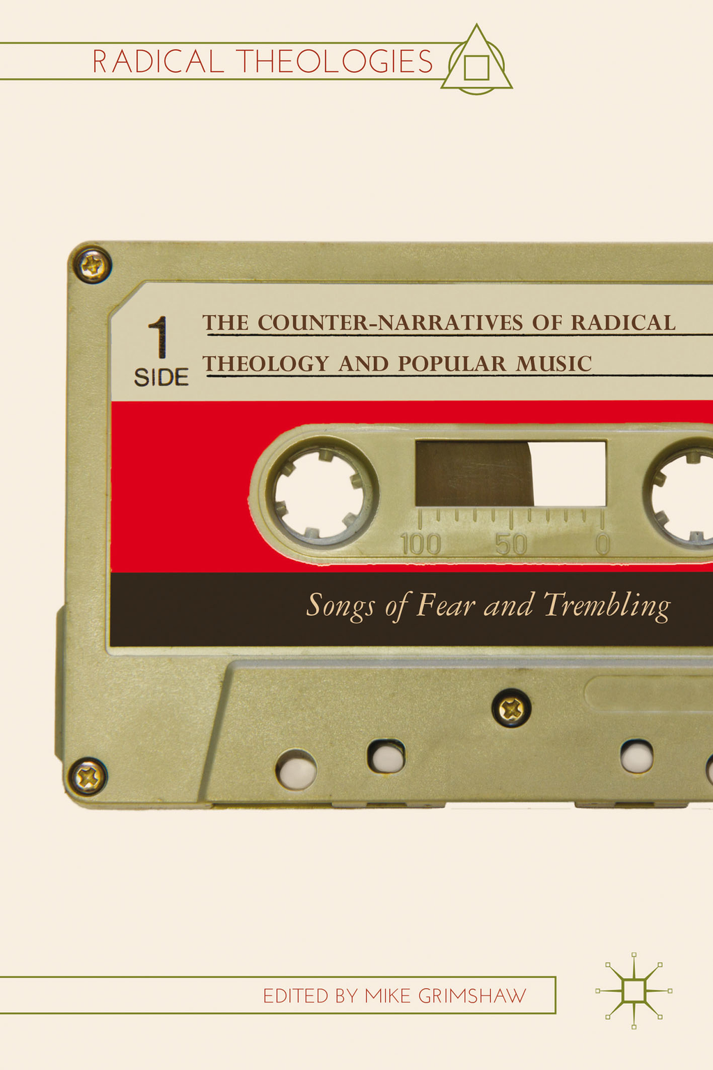 The Counter-Narratives of Radical Theology and Popular Music Songs of Fear and Trembling