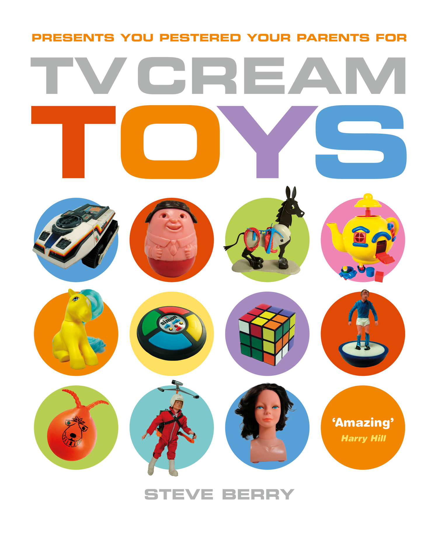 TV Cream Toys Lite By: Steve Berry