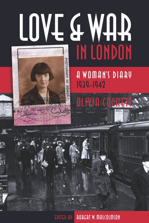 Love and War in London: A Woman's Diary 1939-1942