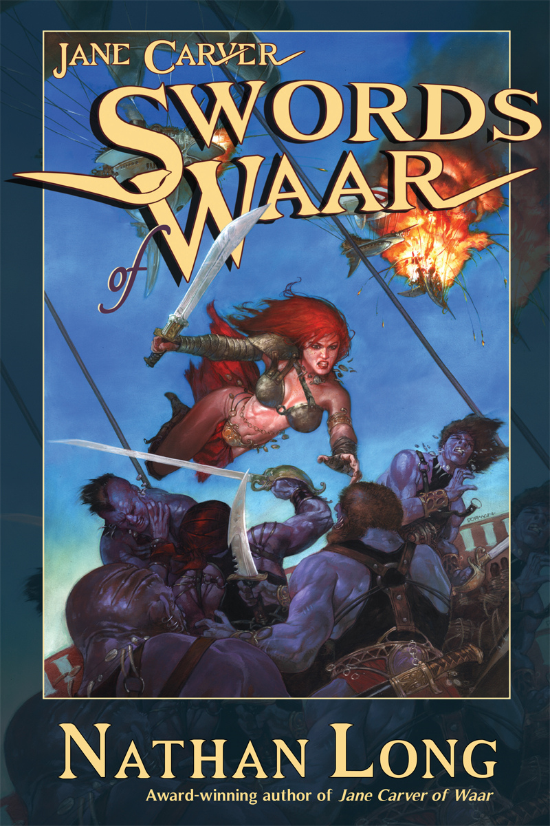 Swords of Waar By: Nathan Long