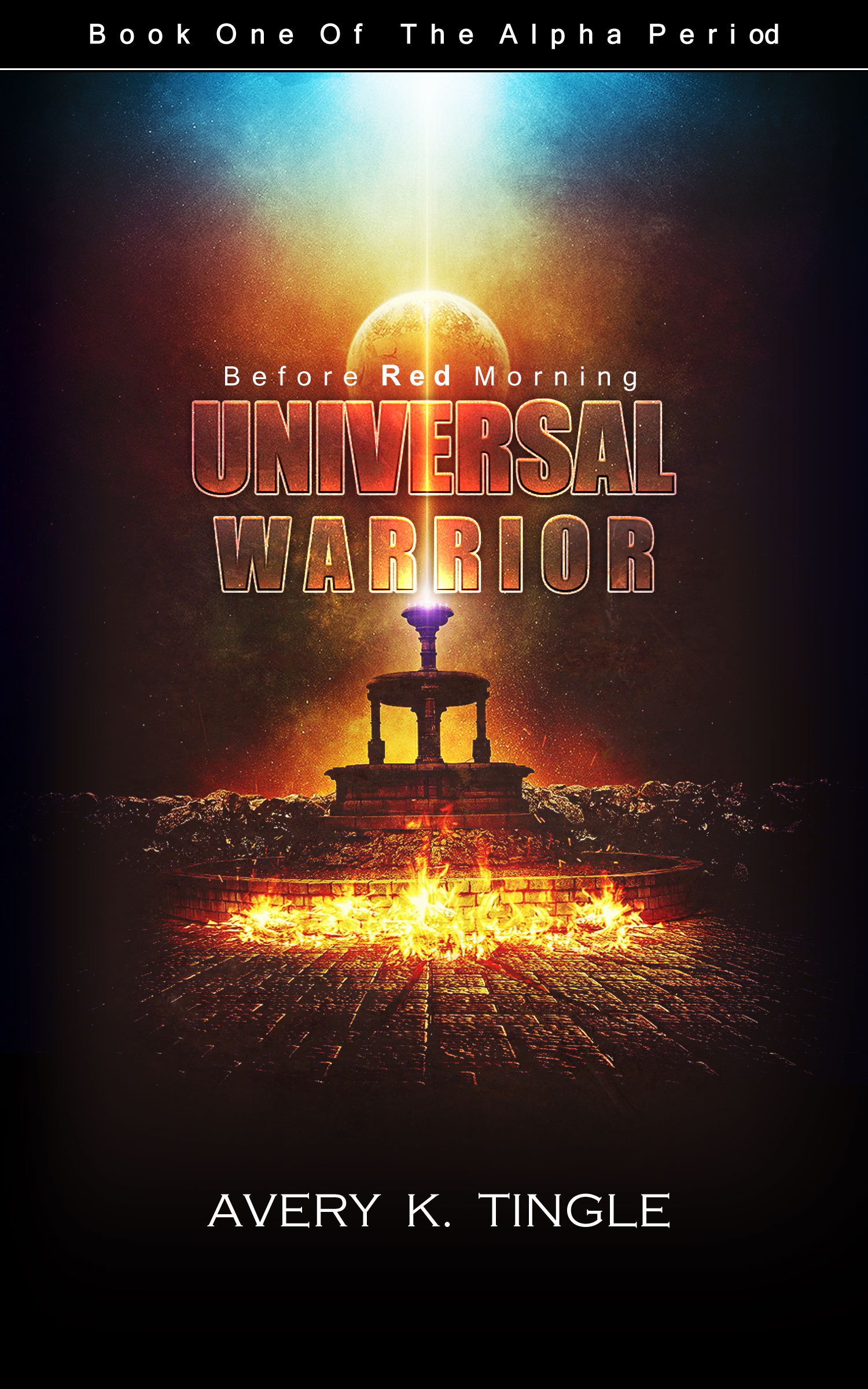 Universal Warrior: Before Red Morning