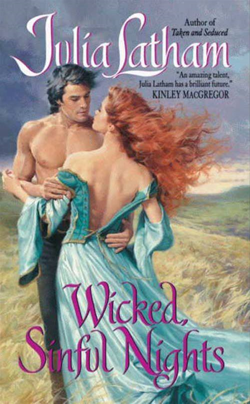 Wicked, Sinful Nights By: Julia Latham