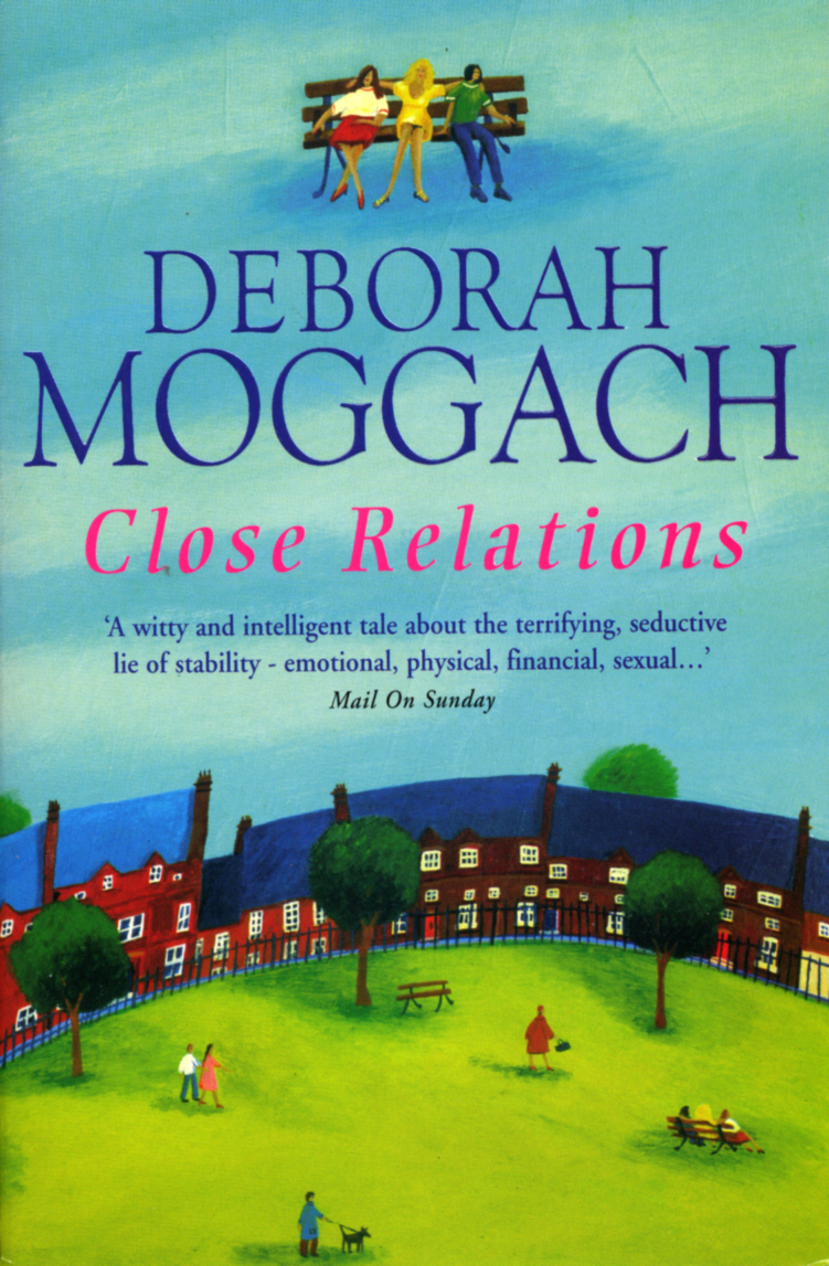 Close Relations By: Deborah Moggach
