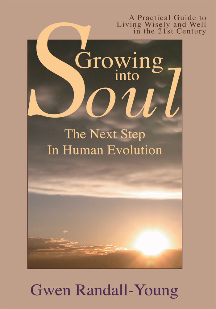 Growing Into Soul By: Gwen Randall-Young
