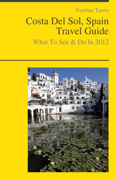 Costa Del Sol, Spain Travel Guide - What To See & Do