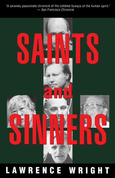 Saints and Sinners By: Lawrence Wright