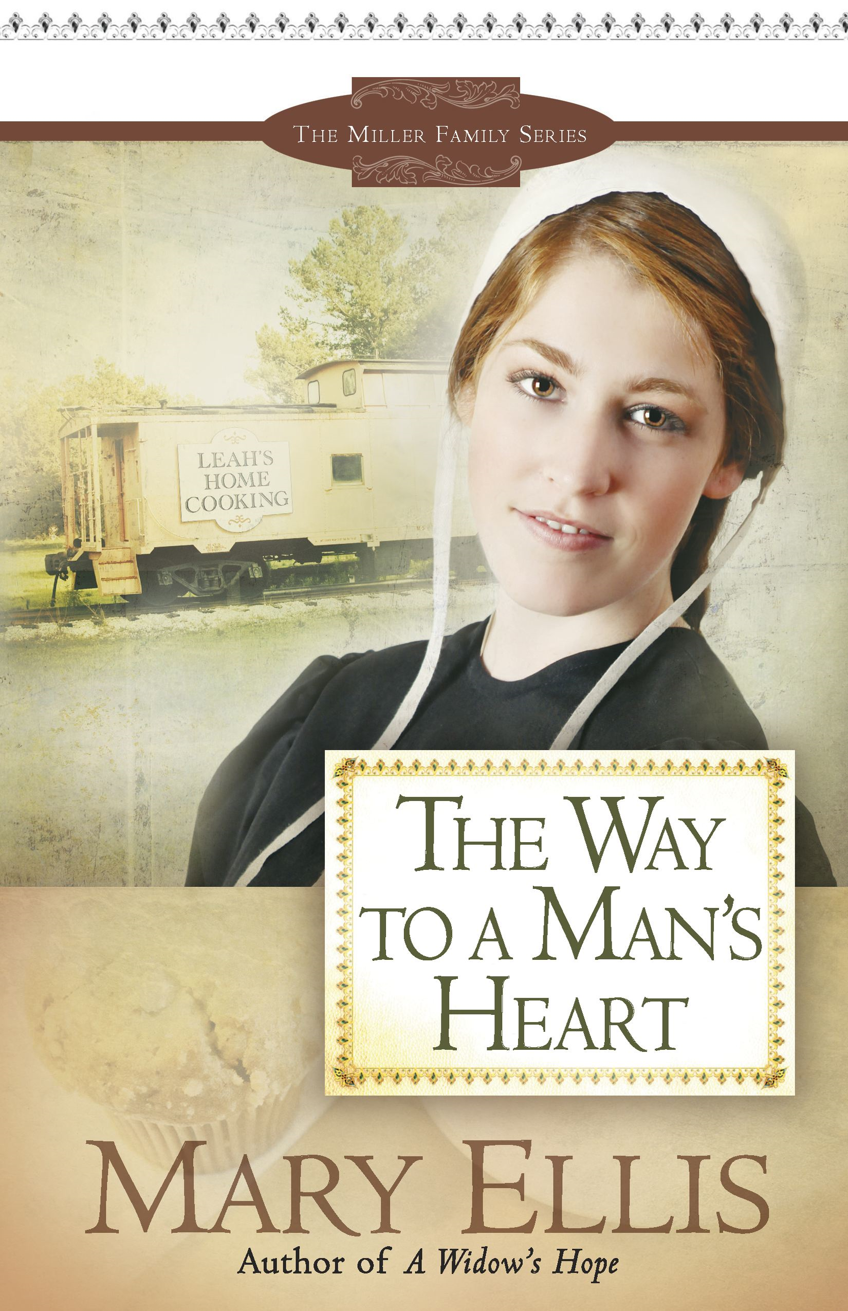 The Way to a Man's Heart By: Mary Ellis