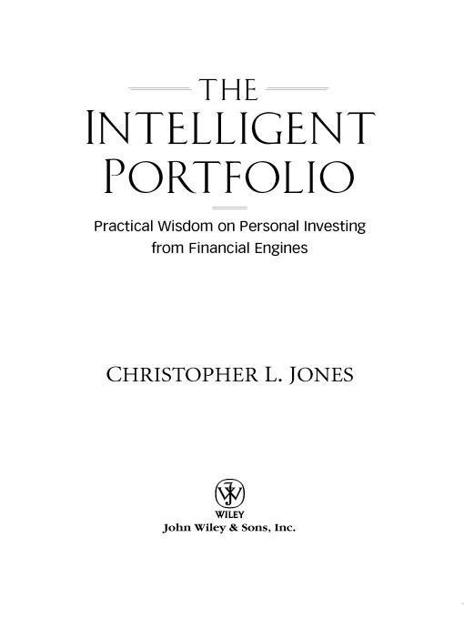 The Intelligent Portfolio By: Christopher L. Jones