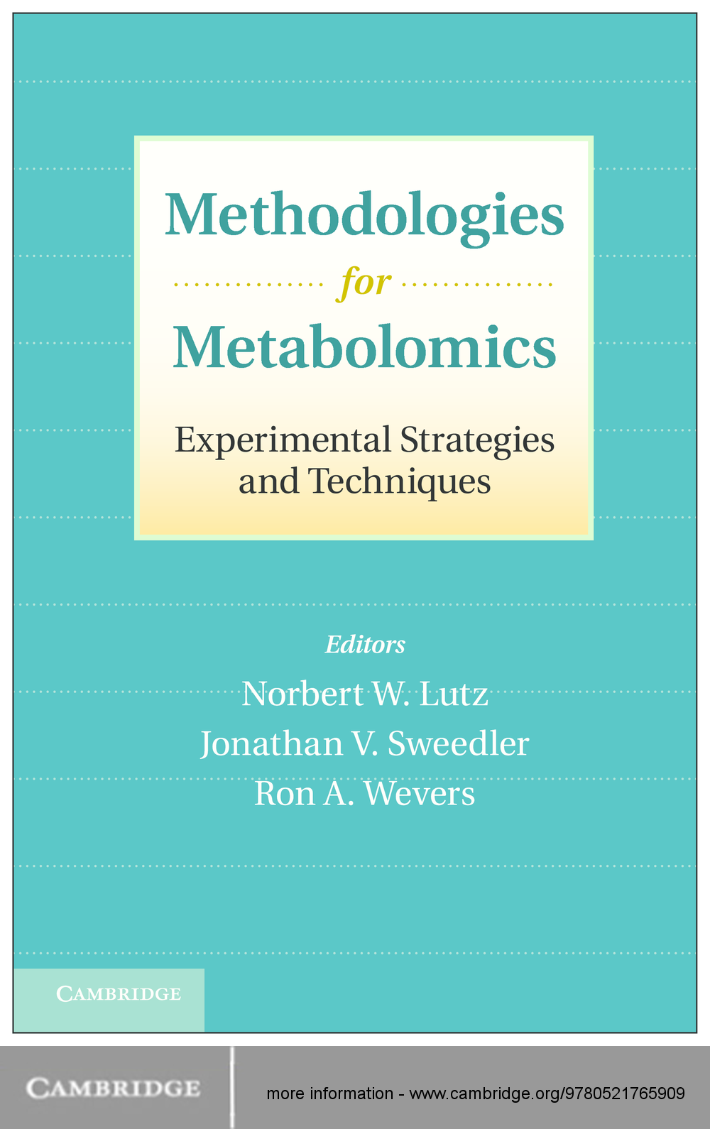 Methodologies for Metabolomics Experimental Strategies and Techniques