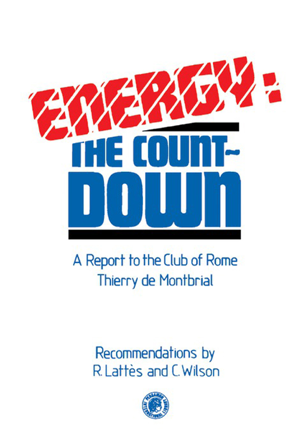 Energy: The Countdown A Report to the Club of Rome: Thierry De Montbrial