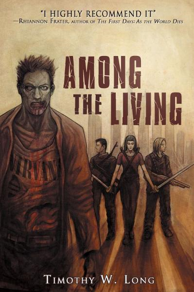 Among the Living By: Timothy Long