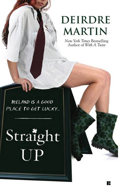 Straight Up By: Deirdre Martin