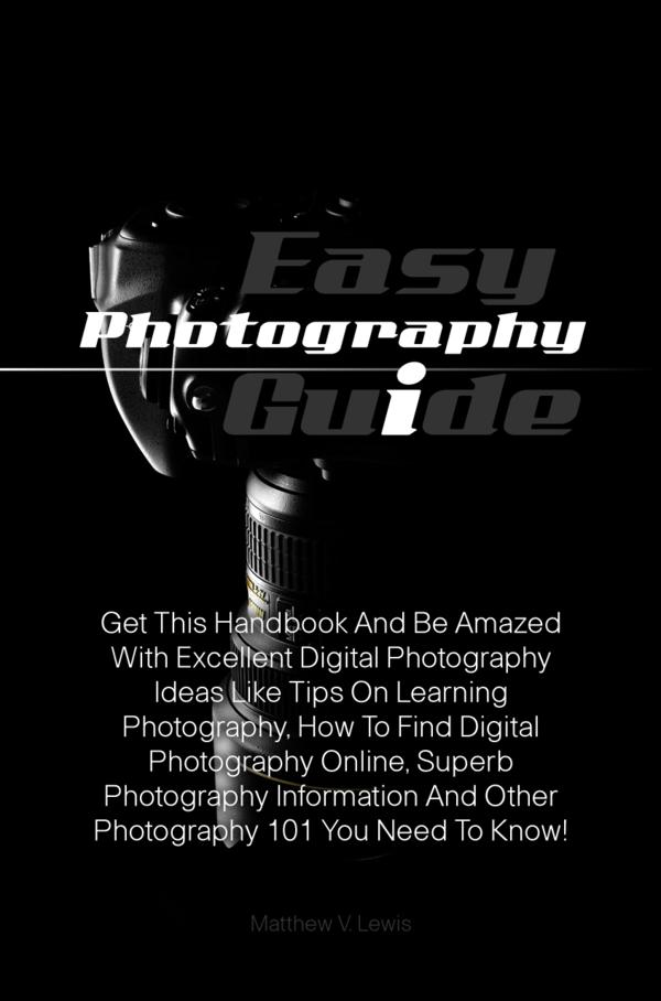 Easy Photography Guide