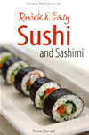 Quick & Easy Sushi And Sashimi: