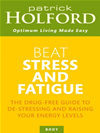 Beat Stress And Fatigue: