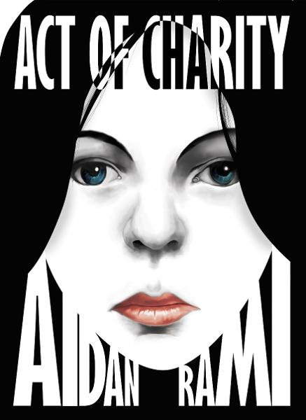 Act of Charity By: Aidan Rami