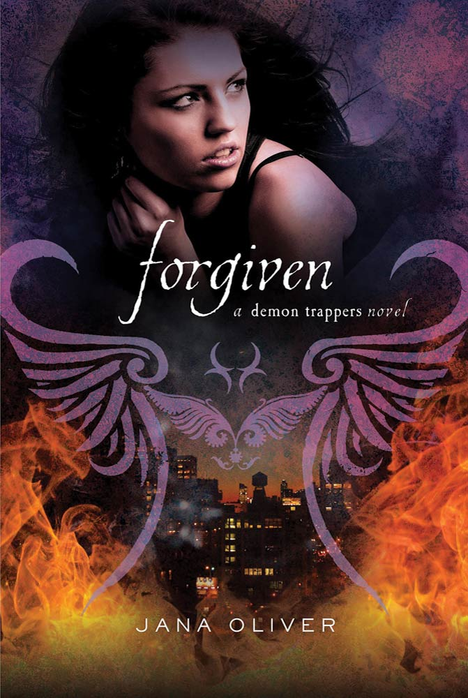 Forgiven By: Jana Oliver