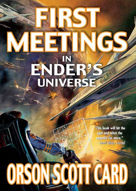 First Meetings By: Orson Scott Card