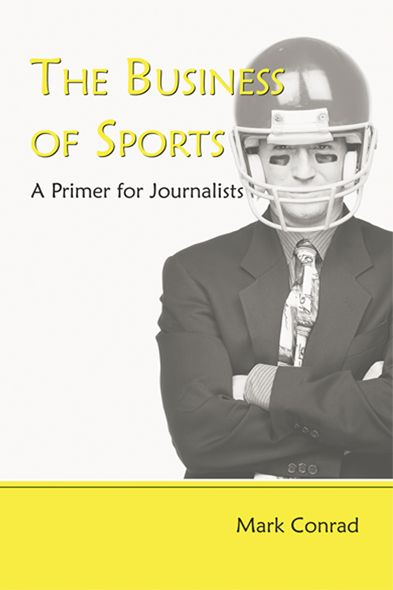 The Business of Sports A Primer for Journalists