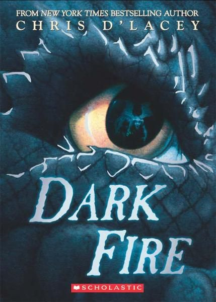 Dark Fire By: Chris d'Lacey