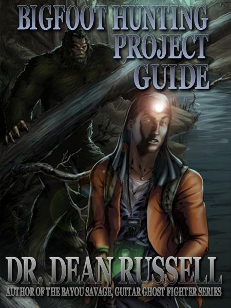 Bigfoot Hunting Project Guide