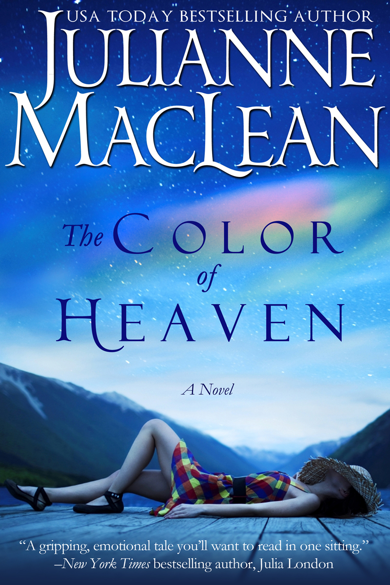 The Color of Heaven By: Julianne MacLean
