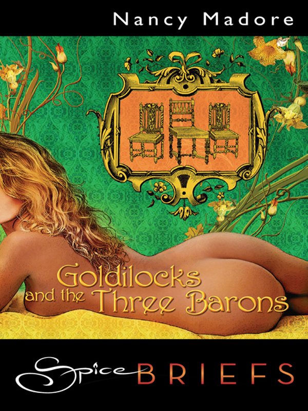 Goldilocks and the Three Barons