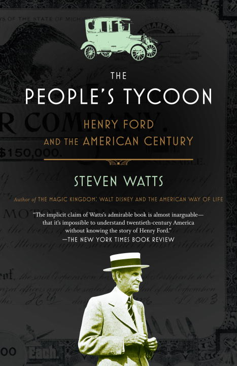 The People's Tycoon By: Steven Watts