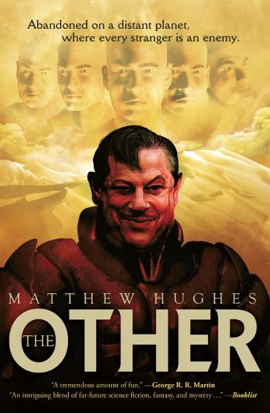 The Other By: Matthew Hughes