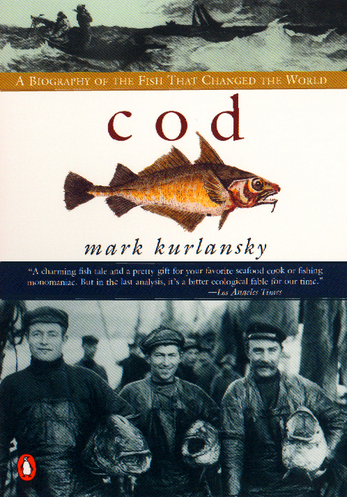 Cod By: Mark Kurlansky