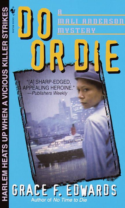 Do or Die By: Grace F. Edwards