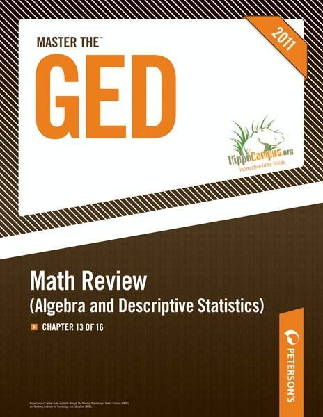 Master the GED: Math Review--Algebra and Descriptive Statistics: Chapter 13 of 16