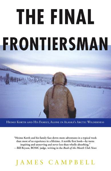The Final Frontiersman By: James Campbell