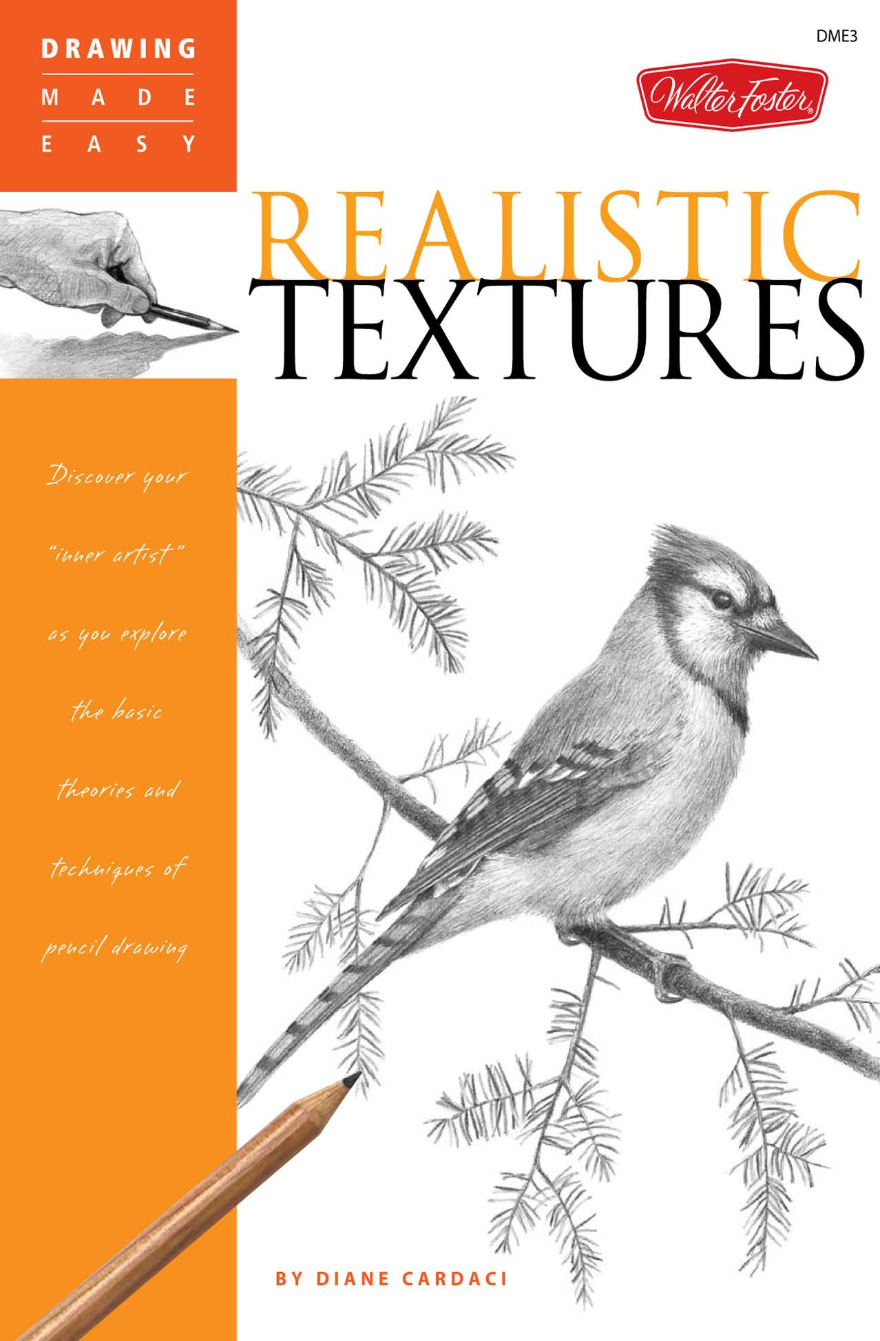 "Drawing Made Easy: Realistic Textures: Discover your ""inner artist"" as you explore the basic theories and techniques of pencil drawing"