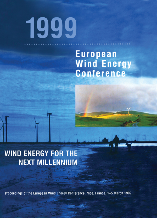 1999 European Wind Energy Conference Wind Energy for the Next Millennium