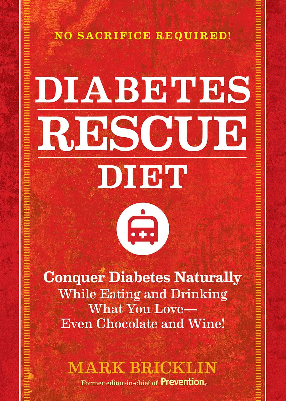 The Diabetes Rescue Diet By: Mark Bricklin