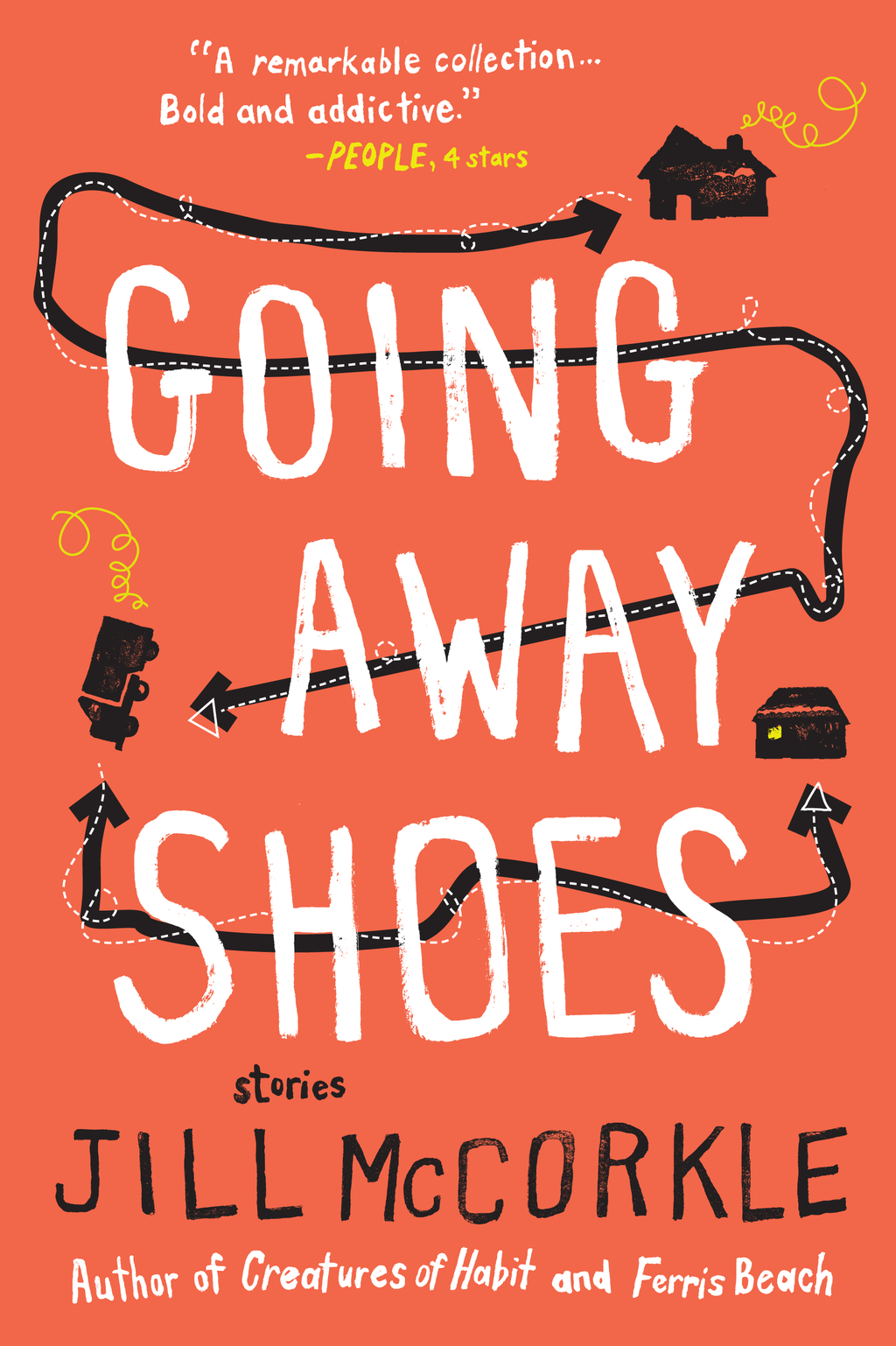 Going Away Shoes By: Jill McCorkle
