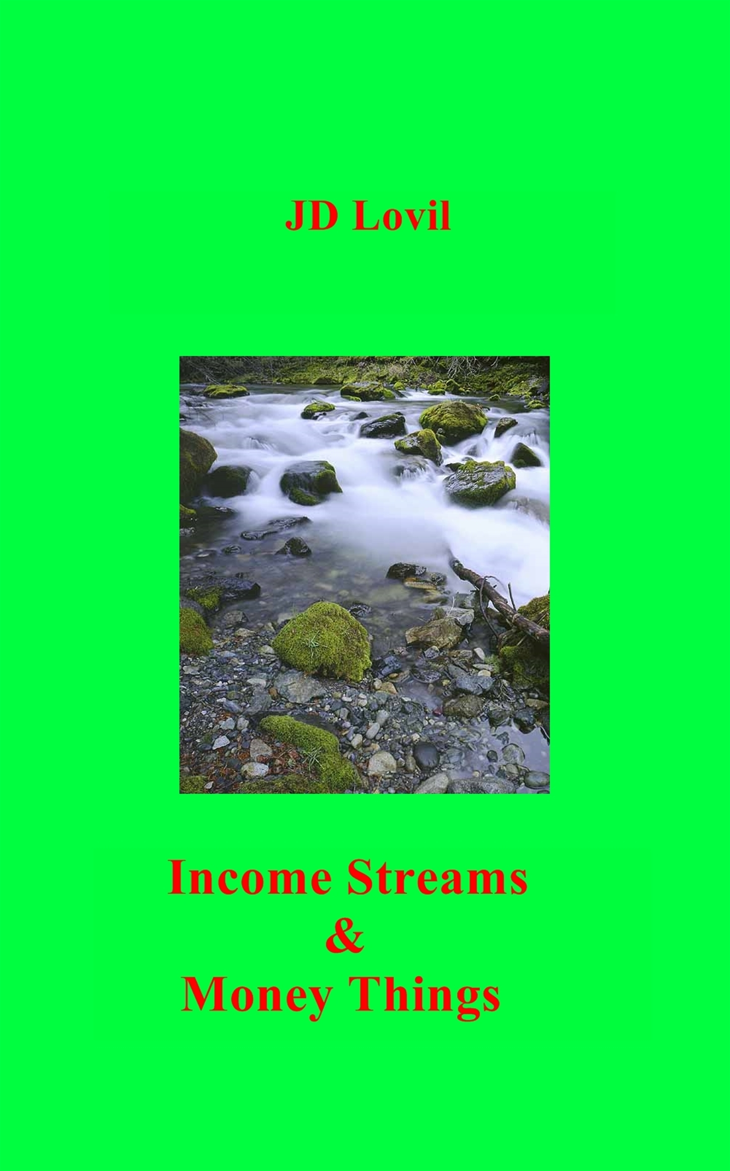 Income Streams & Money Things