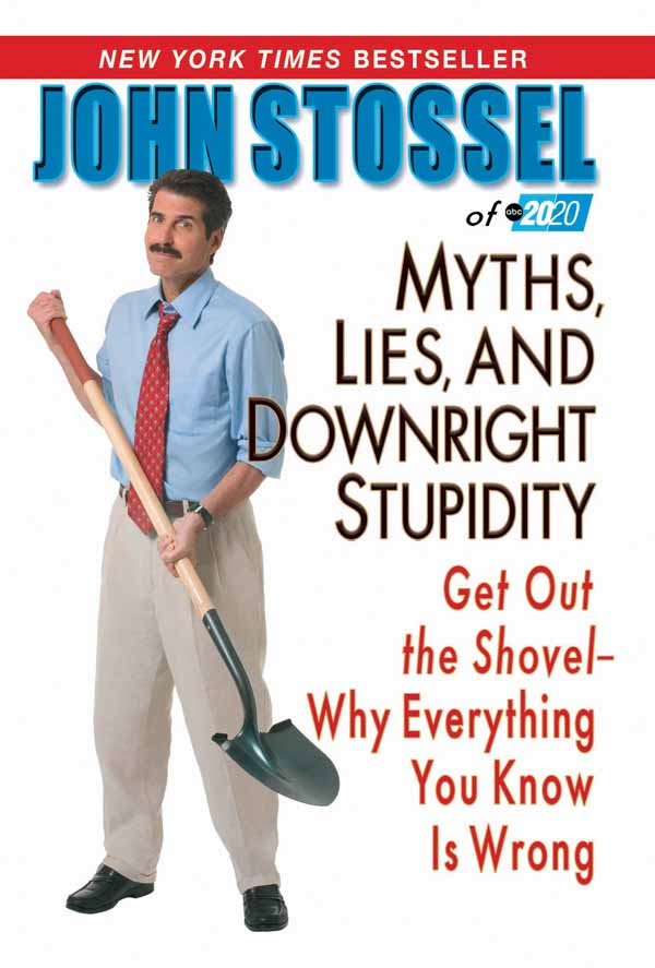 Myths, Lies, And Downright Stupidity: