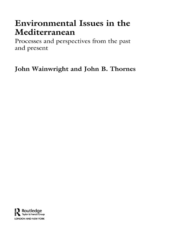 Environmental Issues in the Mediterranean Processes and Perspectives from the Past and Present