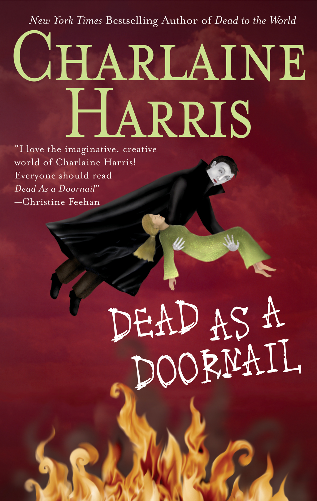 Dead as a Doornail: A Sookie Stackhouse Novel By: Charlaine Harris