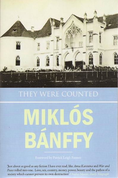 They Were Counted By: Miklos Banffy