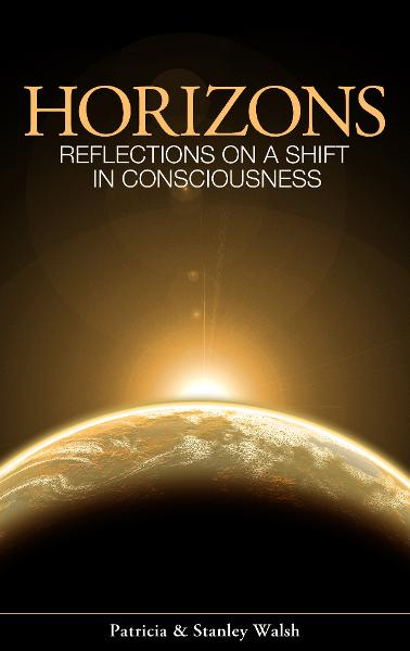 Horizons, Reflections On A Shift In Consciousness: With Study Guide