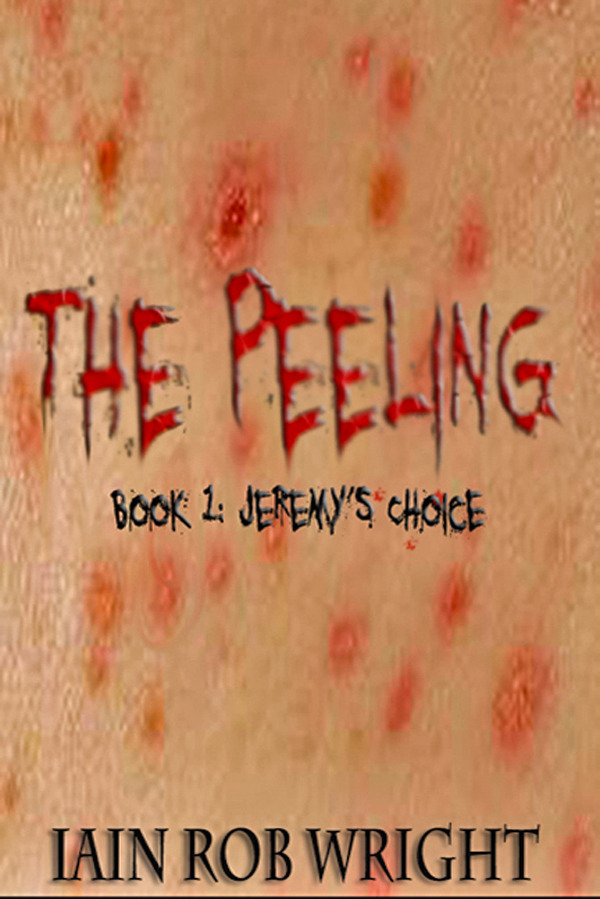 The Peeling: Book 1 (Jeremy's Choice)