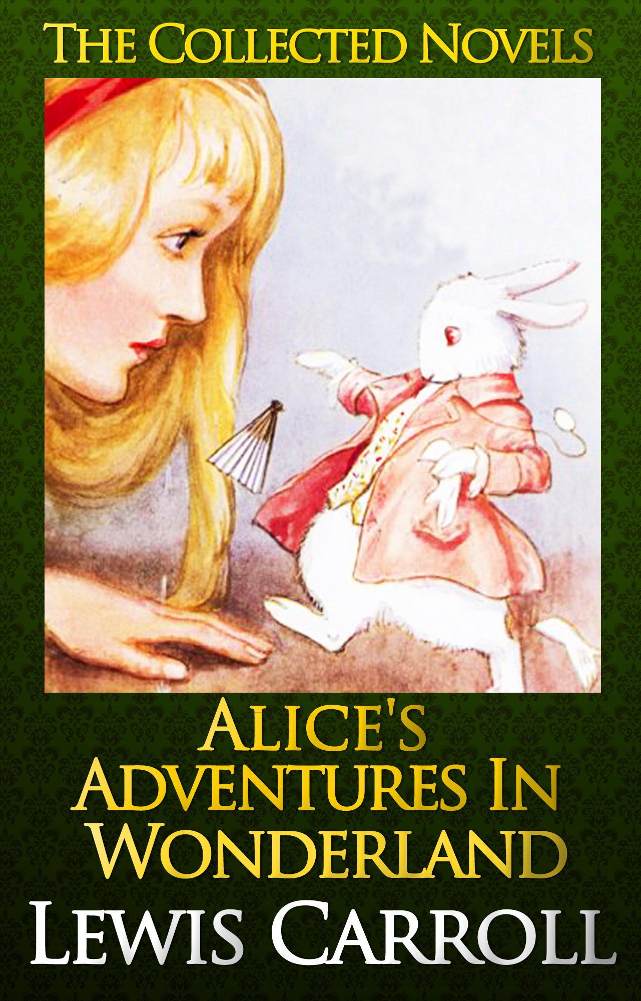 Alice's Adventures in Wonderland  [Illustrated] By: Lewis Carroll